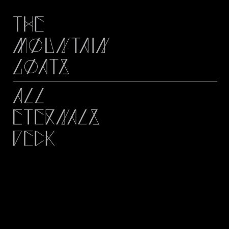 The Mountain Goats, All Eternals Deck